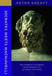 Сократ встречает Макиавелли - Питер Крифт